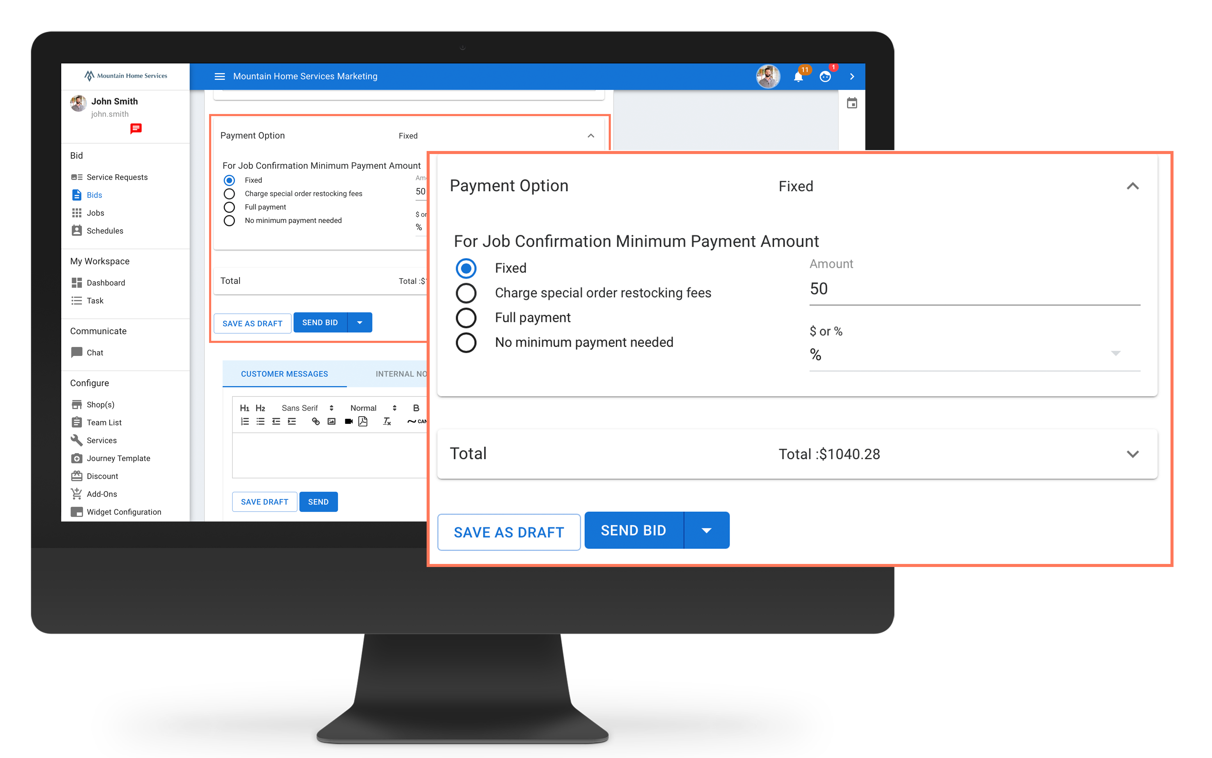 Four online payment options at your disposal: Fixed Amount ($ or % of bid), Restocking Fees, Full Payment, or No Minimum Payment Required. The example shown in this Help Center article will demonstrate a bid sent to customer that requires a 25% down payment to reserve the job.